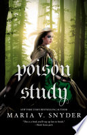 """Poison Study"" by Maria V. Snyder"