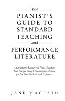 The pianist s guide to standard teaching and performance literature