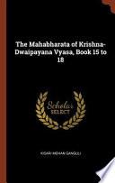 The Mahabharata of Krishna-Dwaipayana Vyasa, Book 15 to 18