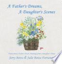 A Father s Dreams  a Daughter s Scenes