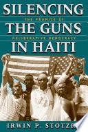 Silencing the Guns in Haiti