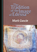 Pdf The Tradition of the Image of Edessa