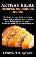 Artisan Bread Recipes Cookbook Guide