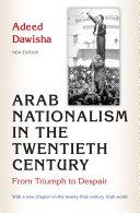 Arab Nationalism in the Twentieth Century
