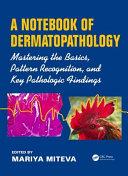 Fundamentals of Dermopathological Diagnosis
