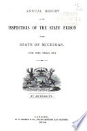 Annual Report of the Inspectors of the State Prison of the State of Michigan  for the Year