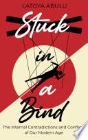 Stuck In A Bind Book
