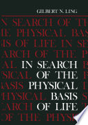 In Search of the Physical Basis of Life