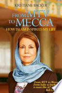 From MTV to Mecca by Mereo Books