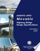 AASHTO Load and Resistance Factor Design Movable Highway Bridge Design Specifications