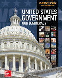 United States Government Our Democracy Student Edition