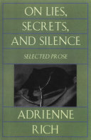 On Lies  Secrets  and Silence  Selected Prose 1966 1978