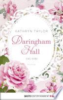 Daringham Hall - Das Erbe  : Roman