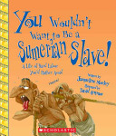 You Wouldn T Want To Be A Sumerian Slave
