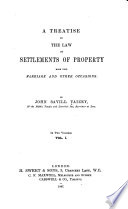 A Treatise on the Law of Settlements of Property