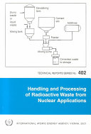 Handling and Processing of Radioactive Waste from Nuclear Applications