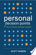Personal Decision Points