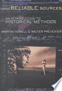 From Reliable Sources, An Introduction to Historical Methods by Martha C. Howell,Walter Prevenier PDF