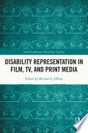 Disability Representation in Film  TV  and Print Media