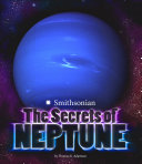 The Secrets of Neptune
