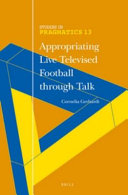 Appropriating Live Televised Football Through Talk