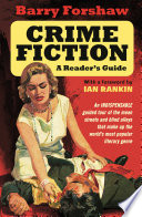 Crime Fiction  A Reader s Guide