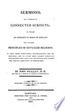 Sermons, on a Number of Connected Subjects