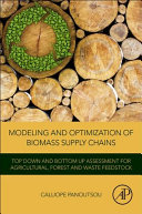 Modeling and Optimization of Biomass Supply Chains Book