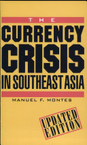 The Currency Crisis in Southeast Asia