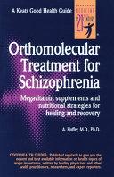Orthomolecular Treatment for Schizophrenia