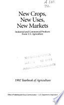 New crops, new uses, new markets