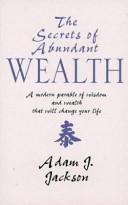 The Secrets of Abundant Wealth