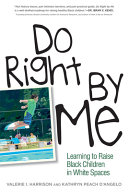 Do Right by Me
