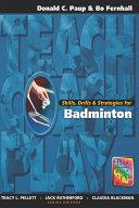Skills  Drills   Strategies for Badminton