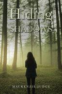 Hiding in the Shadows