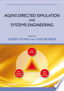 Agent Directed Simulation and Systems Engineering