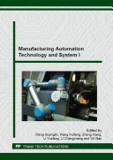 Manufacturing Automation Technology and System I