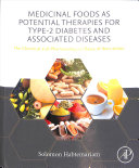 Medicinal Foods As Potential Therapies for Type 2 Diabetes and Associated Diseases Book