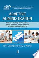 Adaptive Administration