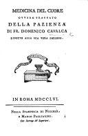 Medicina del cuore ovvero Trattato della pazienza     ridotto alla sua vera lezione   Edited by G  G  Bottari