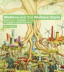 Welfare and the Welfare State
