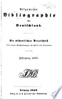 Allgemeine Bibliographie für Deutschland ...