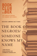 Bookclub in a Box Discusses Someone Knows My Name   the Book of Negroes  the Novel by Lawrence Hill