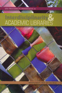 Interdisciplinarity and Academic Libraries