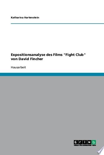 Expositionsanalyse des Films  Fight Club  von David Fincher