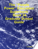 The People Power Education Superbook Book 24 Graduate School Guide PDF