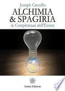 Alchimia & Spagiria  : La completezza dell'Essere