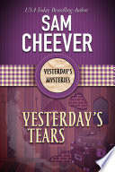 Yesterday S Tears Yesterday S Paranormal Mysteries Book 5