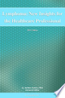 Lymphoma: New Insights for the Healthcare Professional: 2011 Edition