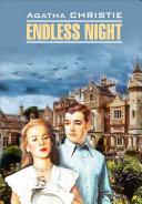 Endless Night / Бесконечная ночь. Книга для чтения на английском языке ebook